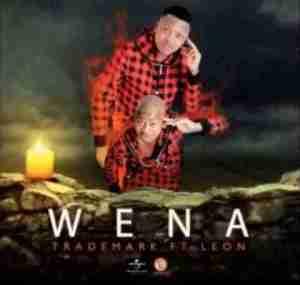Trademark - Wena Ft. Leon